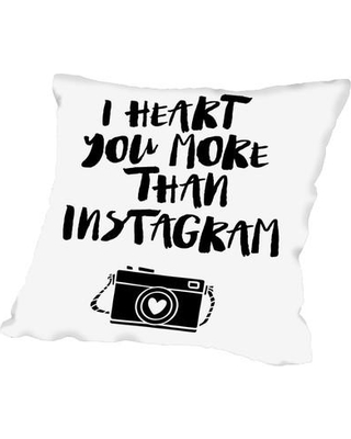 """East Urban Home I Heart You More Than Instagram Throw Pillow FTSC7764 Size: 16"""" H x 16"""" W x 2"""" D"""