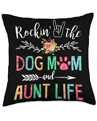 Aunt and Dog Mom Funny Dog Lover Gifts Rockin Mom and Aunt Life Dog Lover Mothers Day Gift Throw Pillow, 18x18, Multicolor