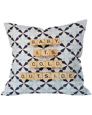 Baby Its Cold Outside Throw Pillow
