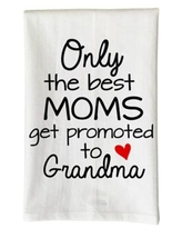 """Love You a Latte Shop """"Only the Best Moms Get Promoted to Grandma"""" Kitchen Towel"""