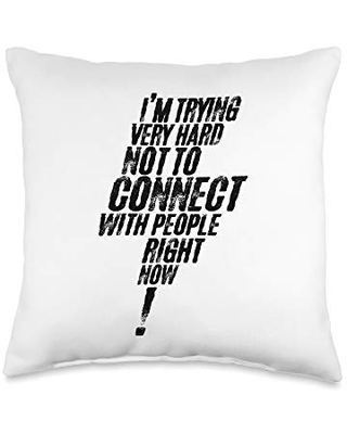 I'm Trying Very Hard Not To Connect With People Right Now Throw Pillow, 16x16, Multicolor