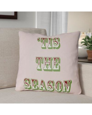 """The Holiday Aisle Tis the Season Indoor/Outdoor Throw Pillow HLDY1187 Size: 18"""" H x 18"""" W x 4"""" D Color: Pink / Red / Green"""