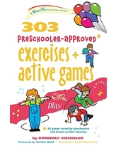 303 Preschooler-Approved Exercises and Active Games (SmartFun Activity Books)