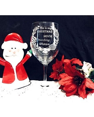 Engraved Wine Glass, Christmas Wine Glass, This is my Christmas Movie watching glass, Humor wine glass, Holiday wine glass