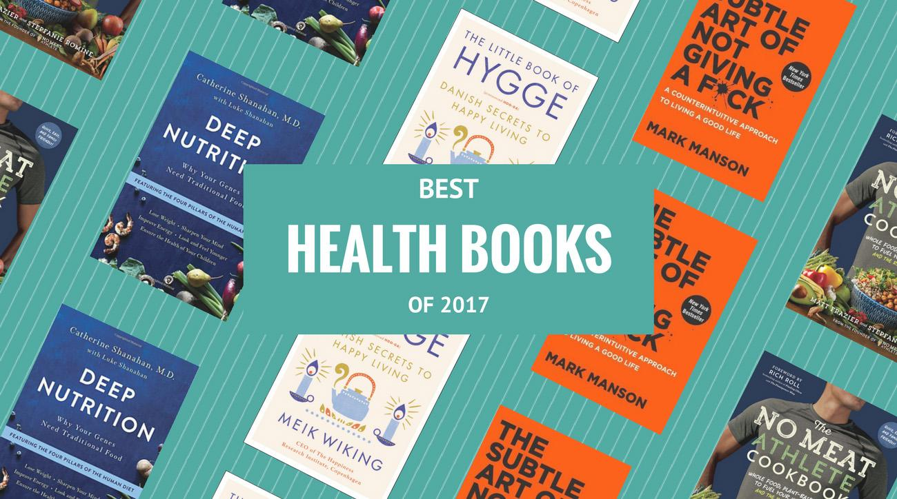 The 7 best health and wellness books of 2017