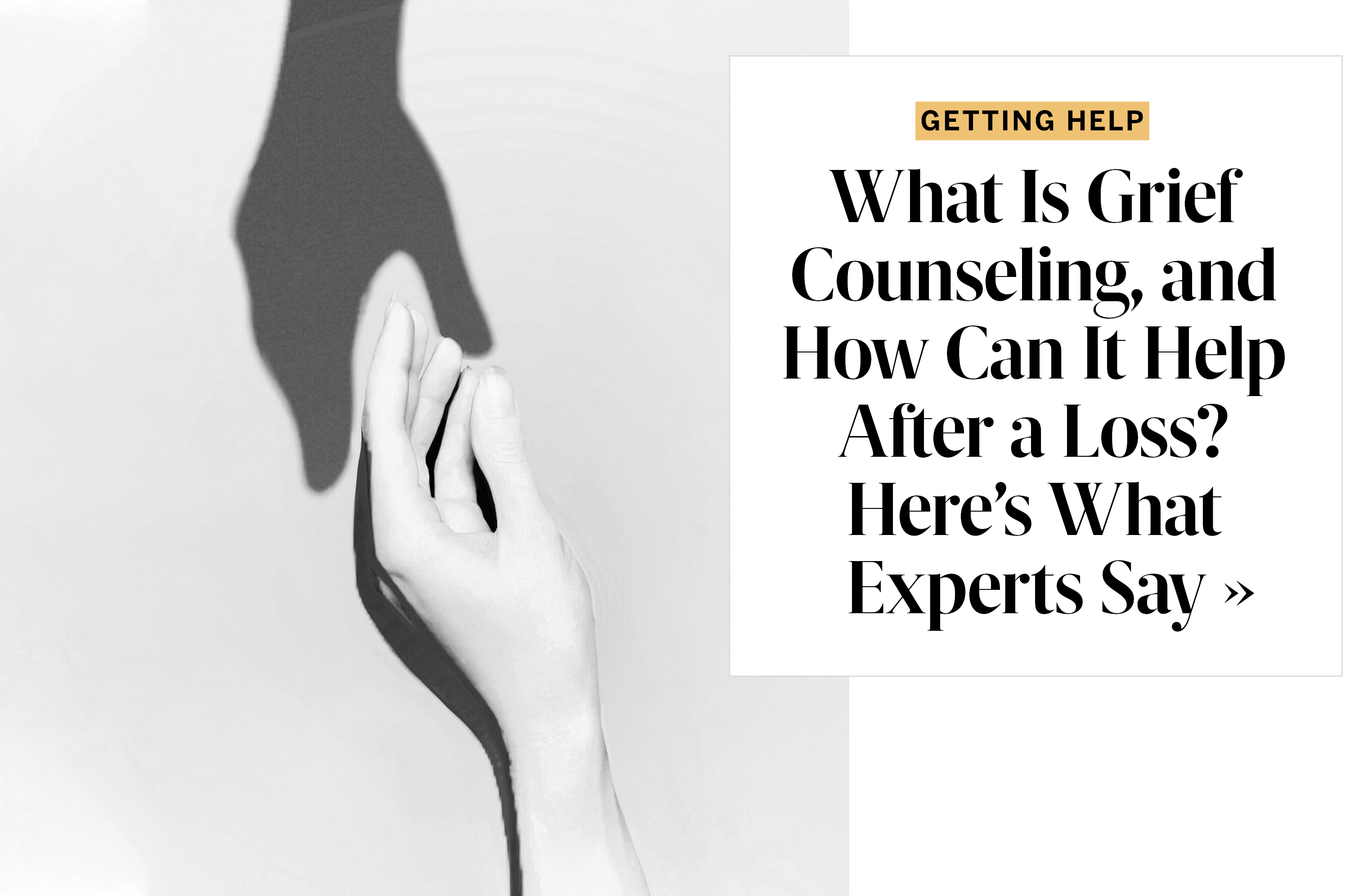 What Is Grief Counseling, and How Can It Help After a Loss? Here's What Experts Say