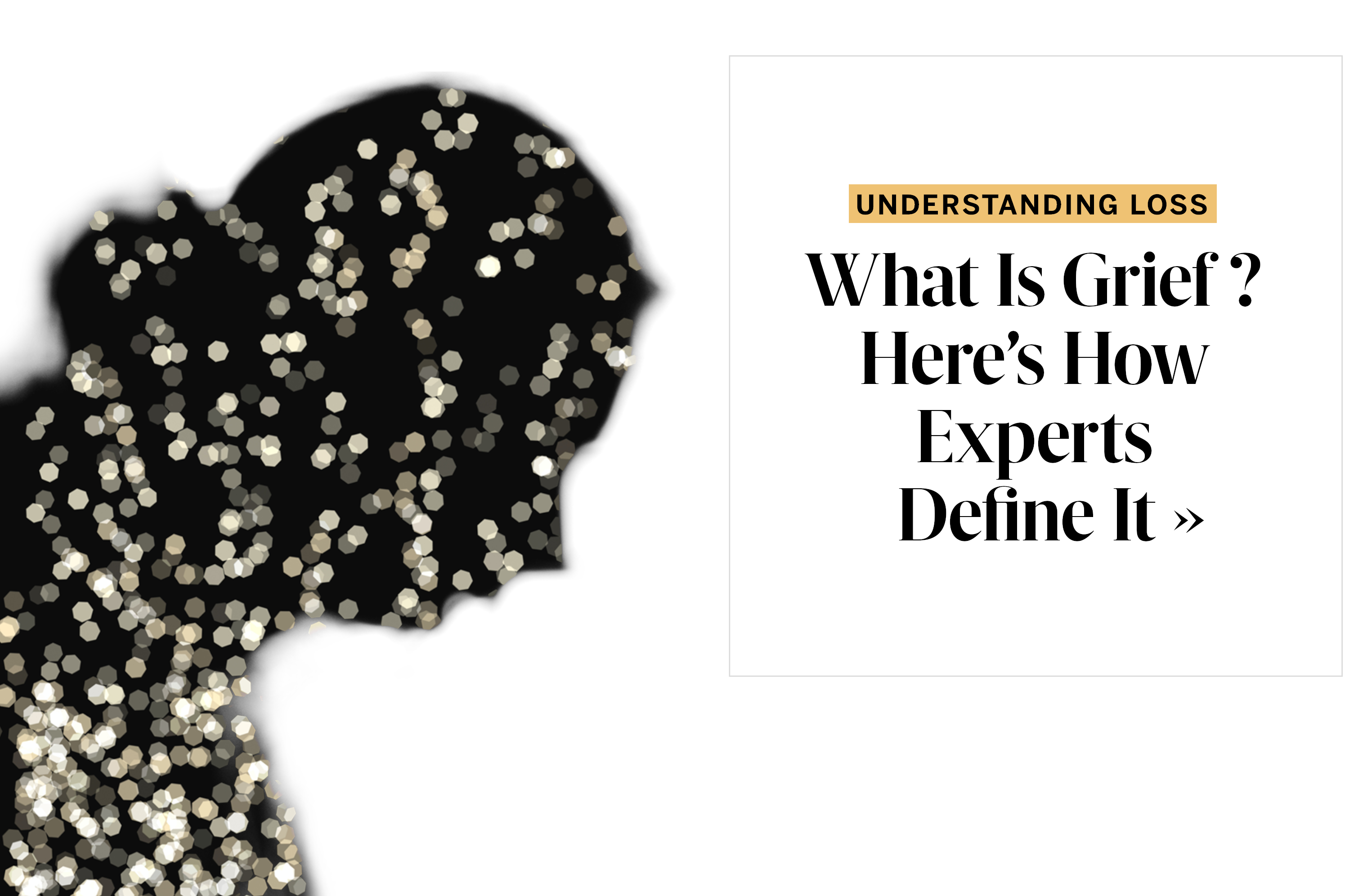 What Is Grief? Here's How Experts Define It