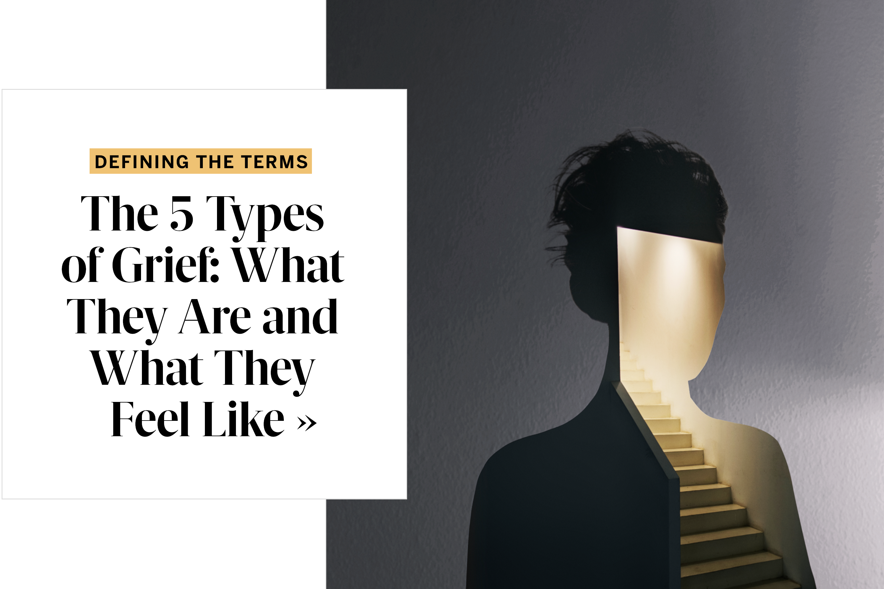 The 5 Types of Grief: What They Are and What They Feel Like