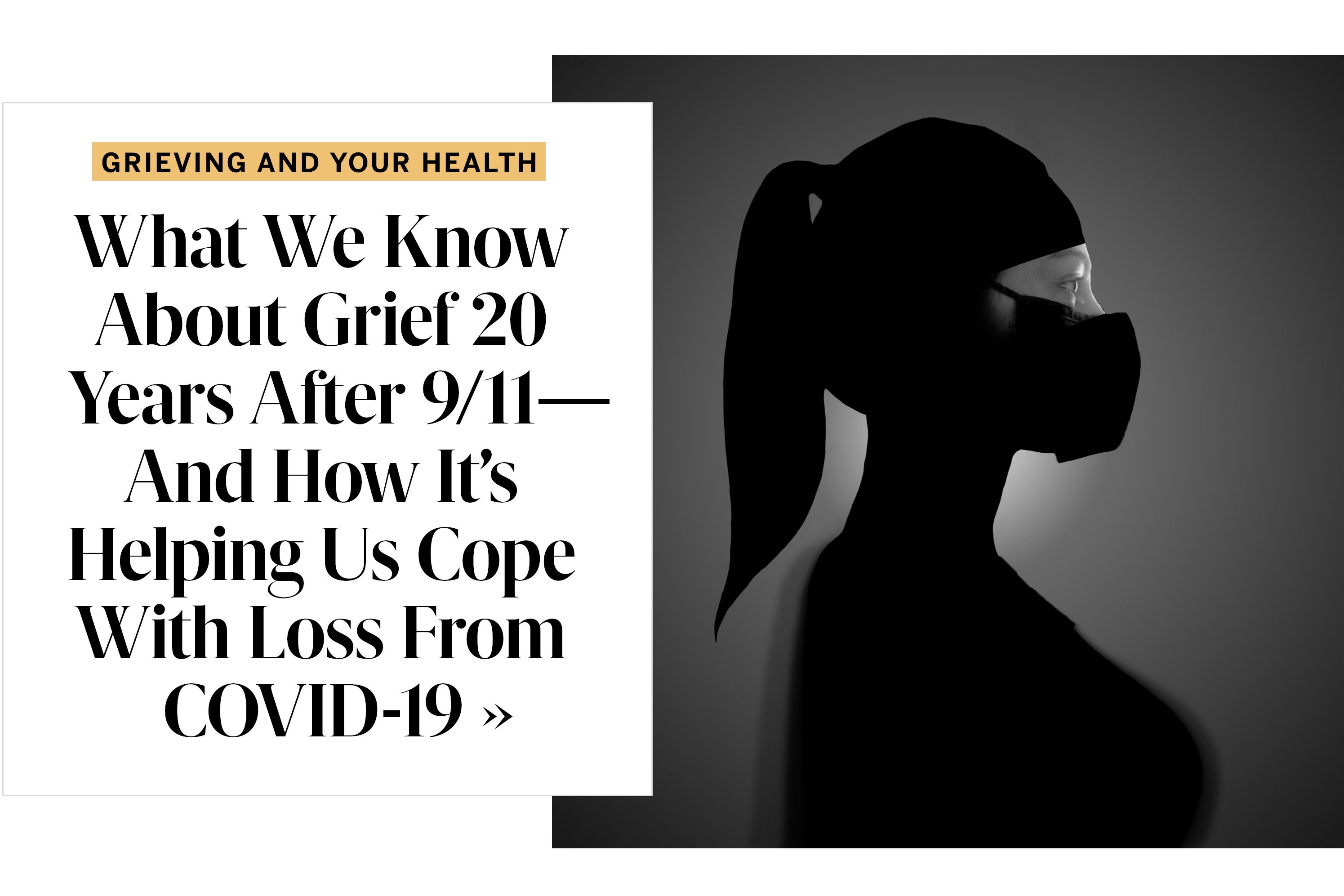 What We Know About Grief 20 Years After 9/11—And How It's Helping Us Cope With Loss From COVID-19