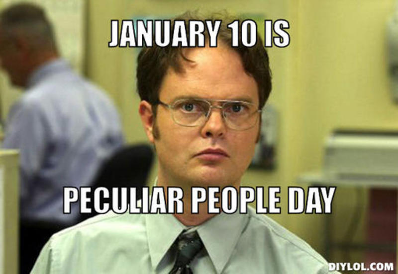 resized_dwight-schrute-meme-generator-january-10-is-peculiar-people-day-f1809b