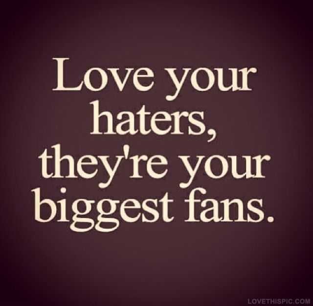 54865-Love-Your-Haters