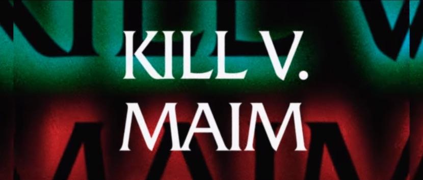 Kill-V-Maim.jpg