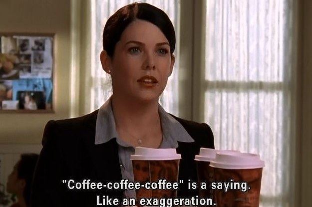 22-lorelai-gilmore-quotes-about-coffee-for-any-ca-2-10339-1413503856-1_dblbig.jpg