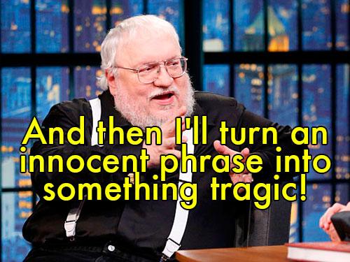 george r r martin quote