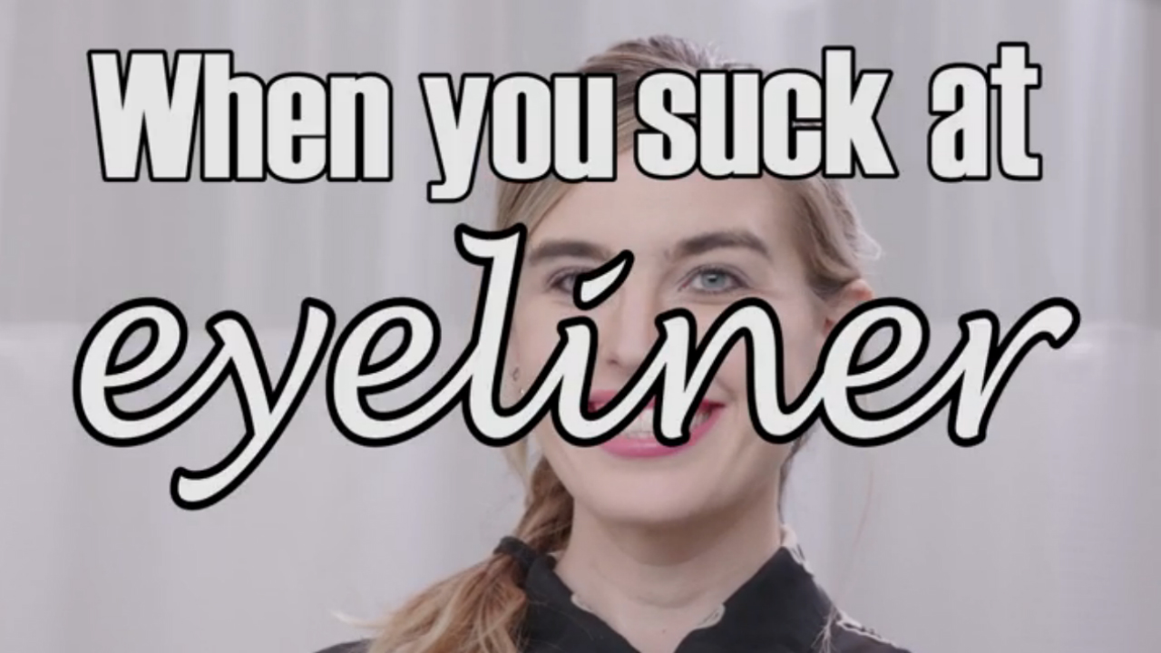 When You Suck at Eyeliner