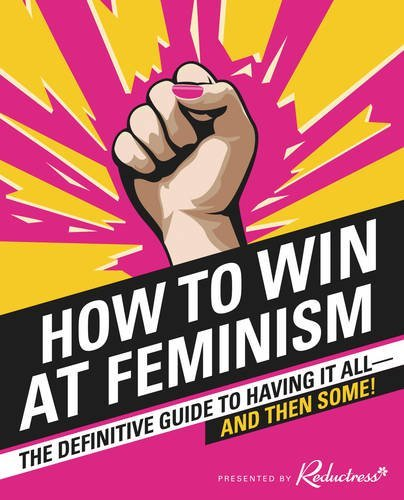 Picture of How To Win At Feminism Book