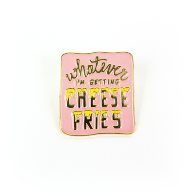 band_of_weirdos_-_whatever_im_getting_cheese_fries_lapel_pin.png