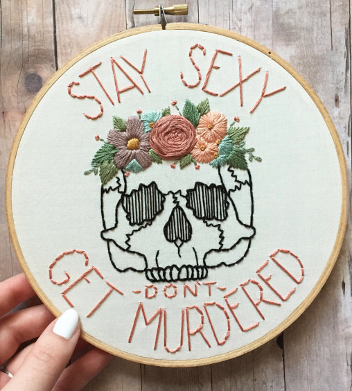 stay sexy embroidery