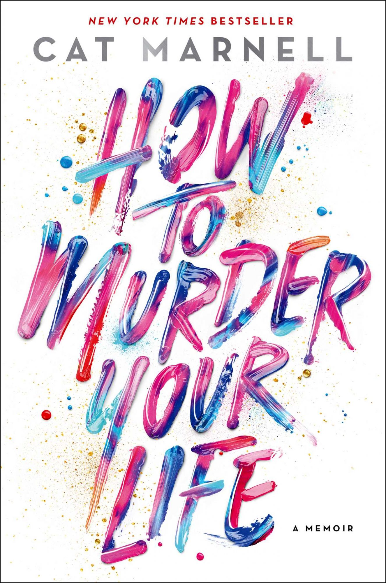 how-to-murder-your-life-9781476752273_hr.jpg