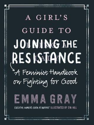 picture-of-a-girls-guide-to-joining-the-resistance-book-photo.jpg