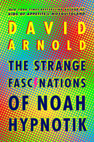 picture-of-the-strange-fascinations-of-noah-hypnotik-book-photo.jpg