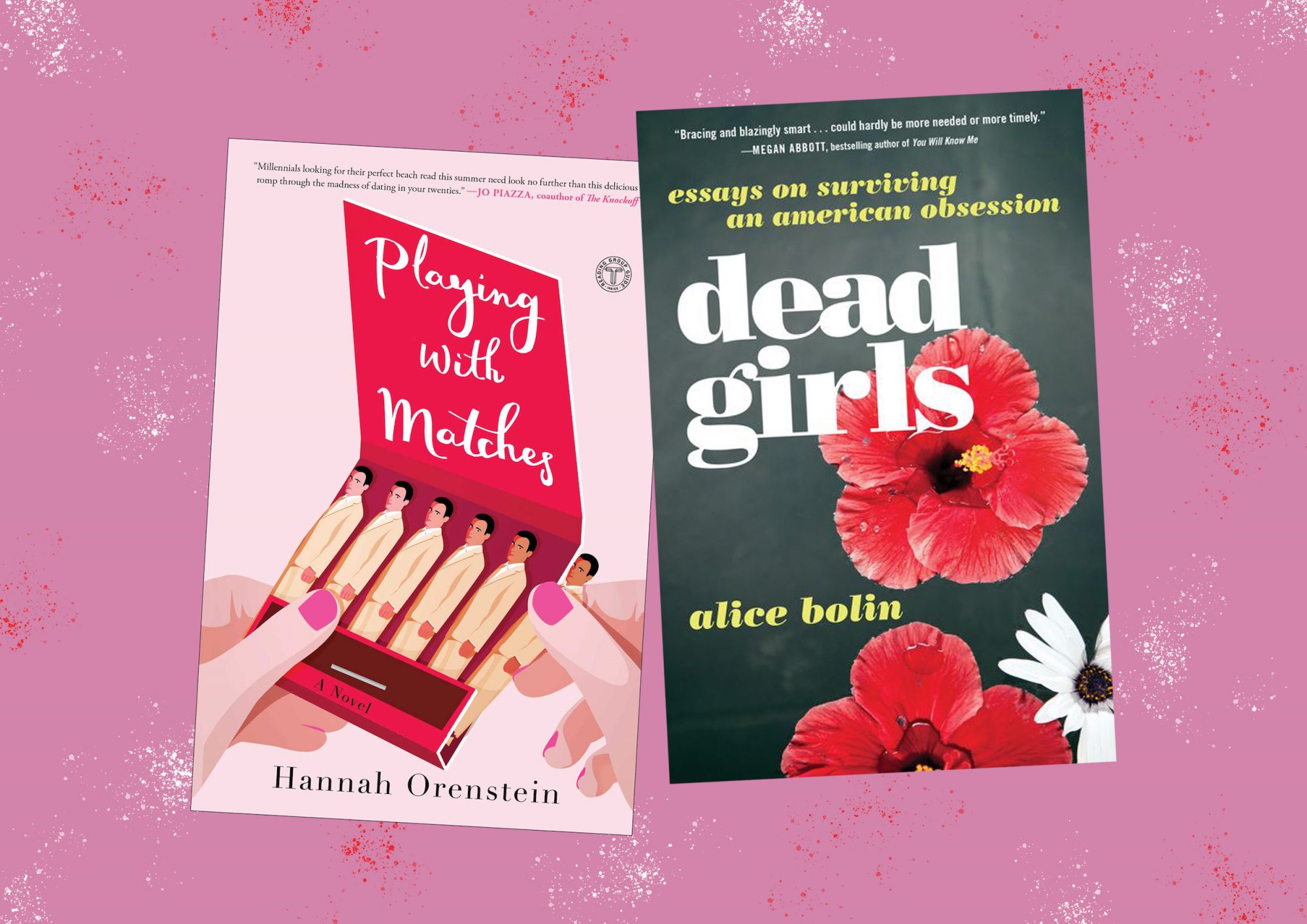 Picture of Books Coming Out This Week Playing with Matches Dead Girls Books