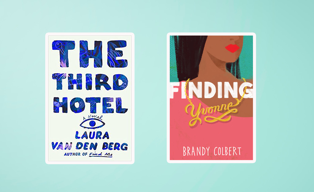 Picture of Books Coming Out This Week The Third Hotel Finding Yvonne Books