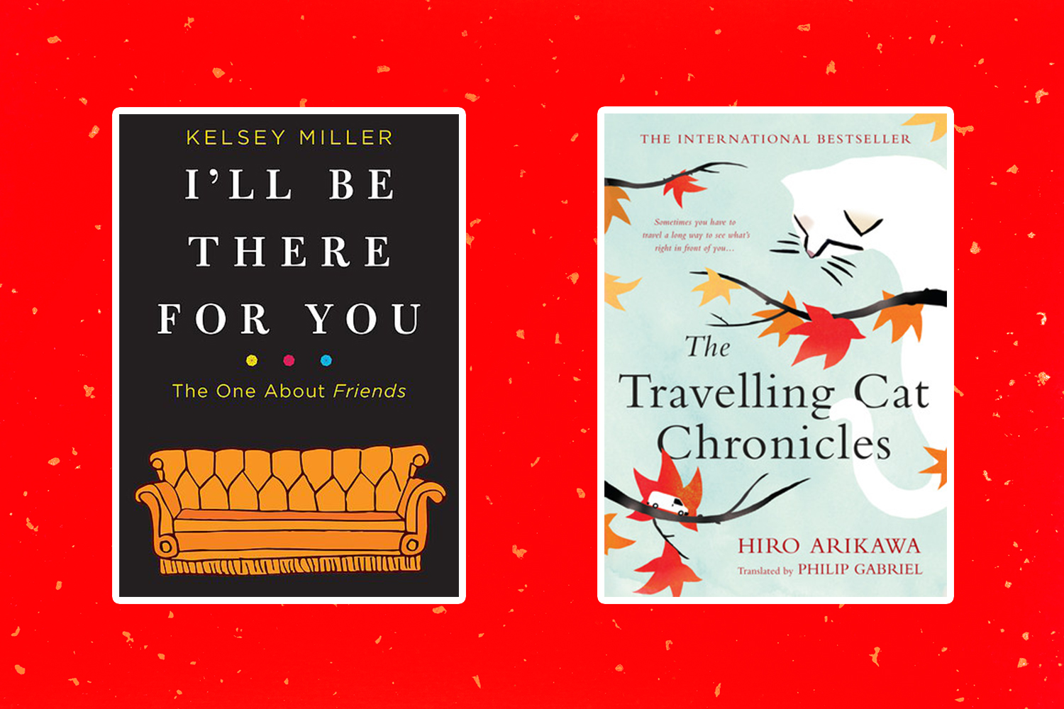 Picture of Books Coming Out This Week I'll Be There for You The Travelling Cat Chronicles Books