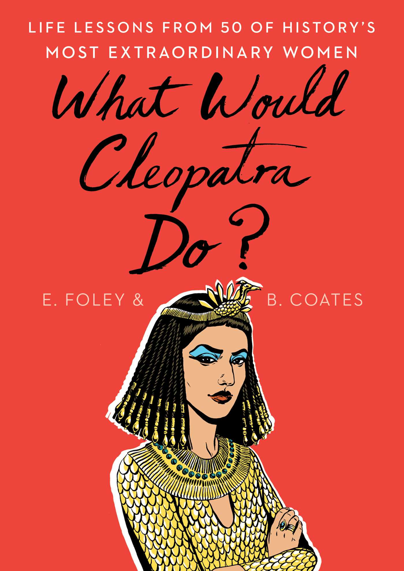picture-of-what-would-cleopatra-do-book-photo