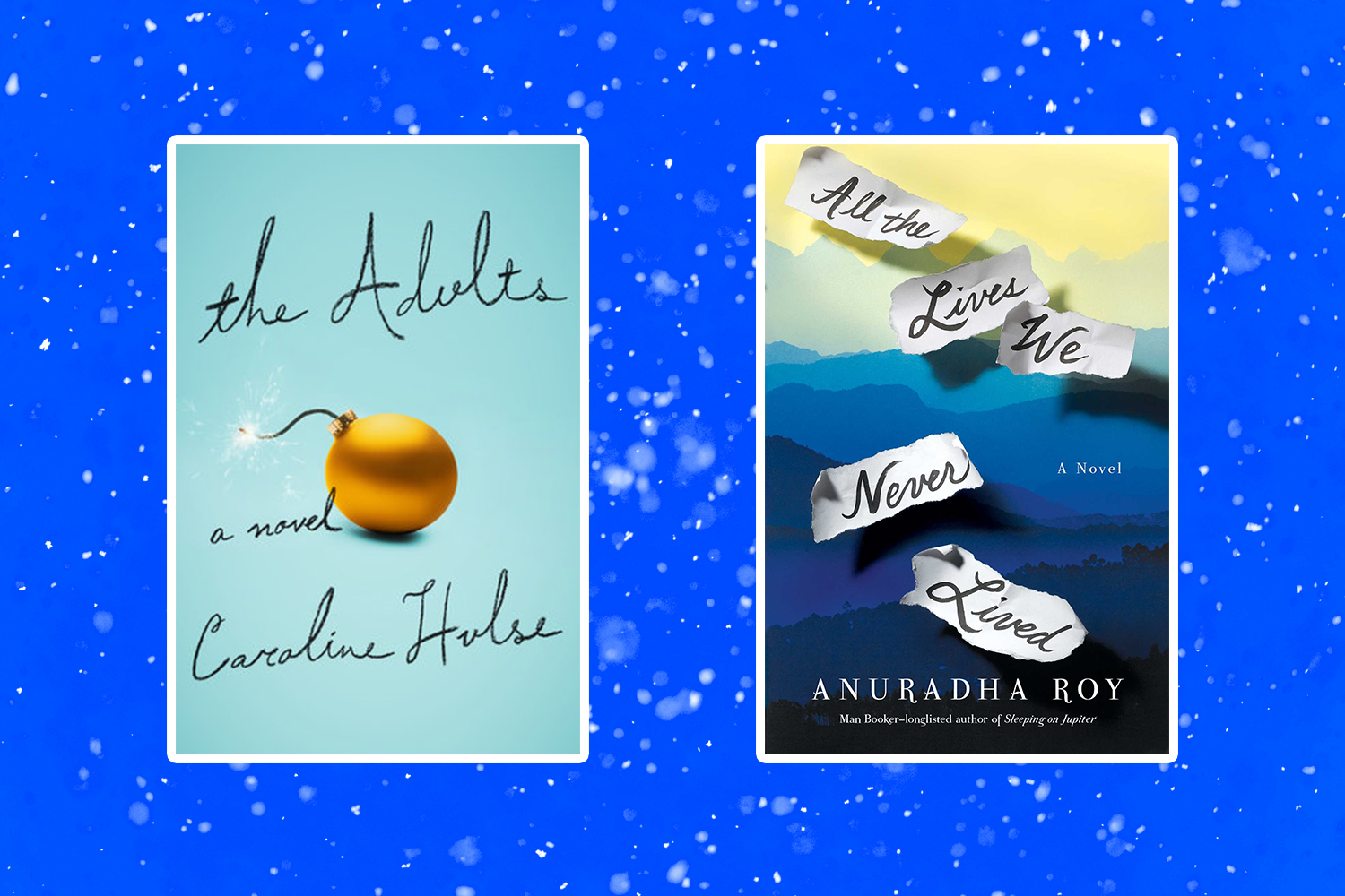 Picture of Books Coming Out This Week The Adults All the Lives We Never Lived Books