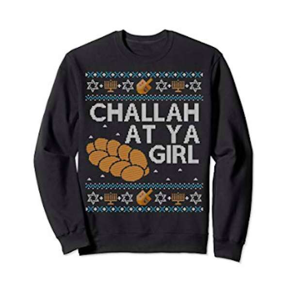 Challah At Ya Girl sweater