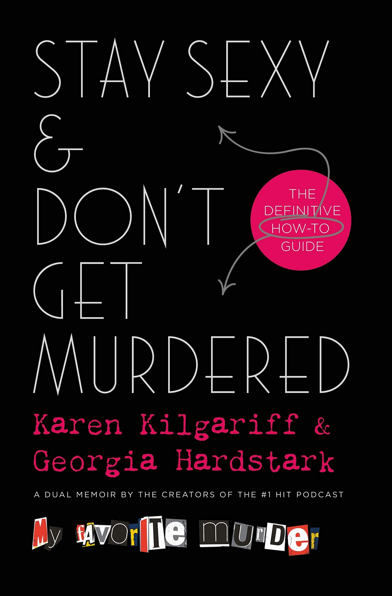 picture-of-stay-sexy-and-dont-get-murdered-book-photo