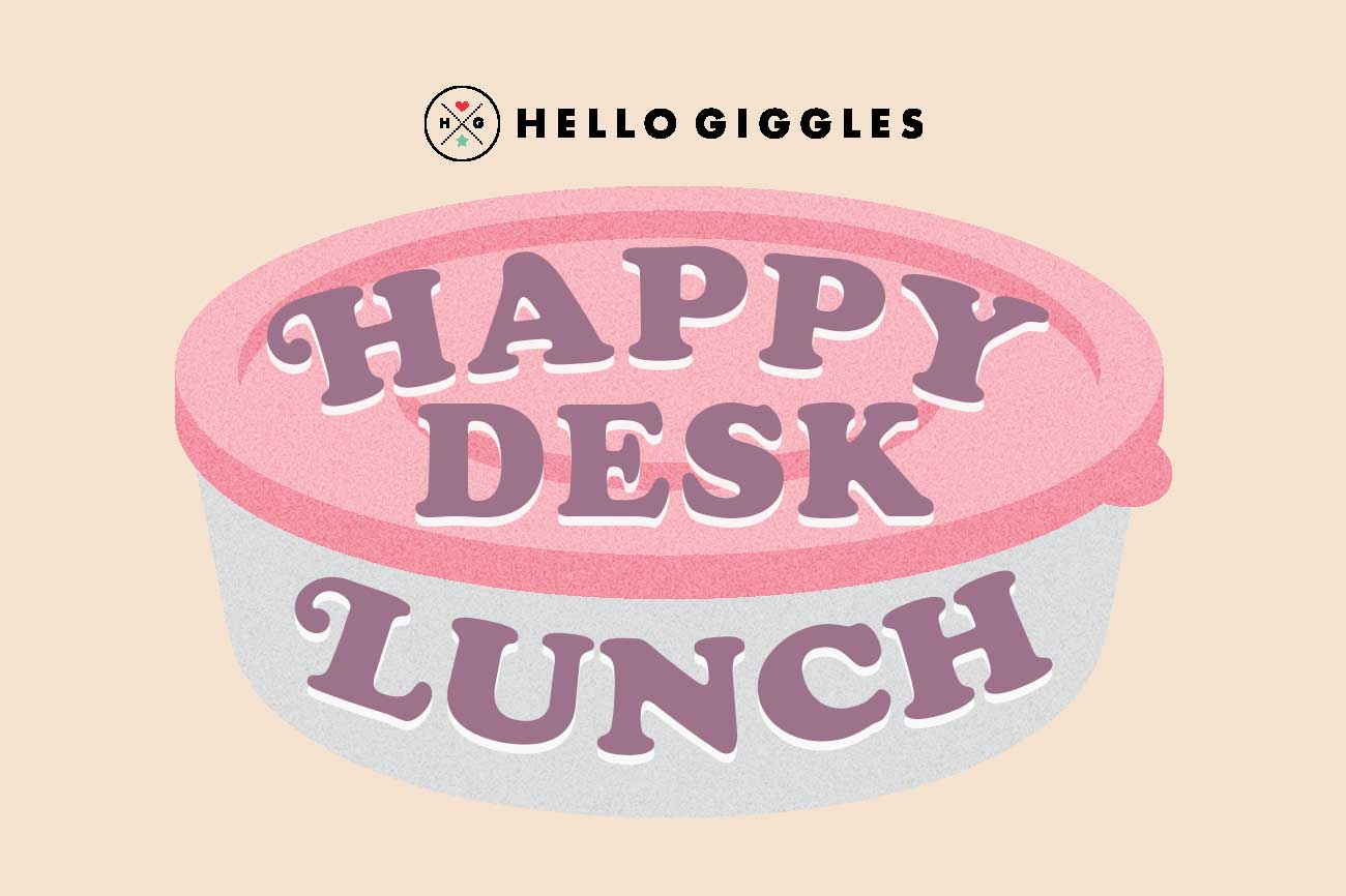 happy desk lunch from hellogiggles