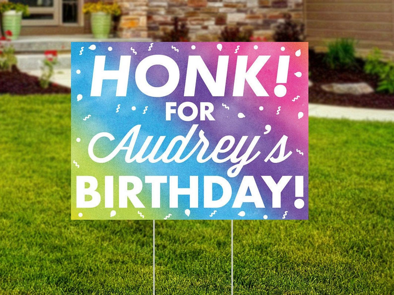 quarantine birthday ideas, birthday yard sign