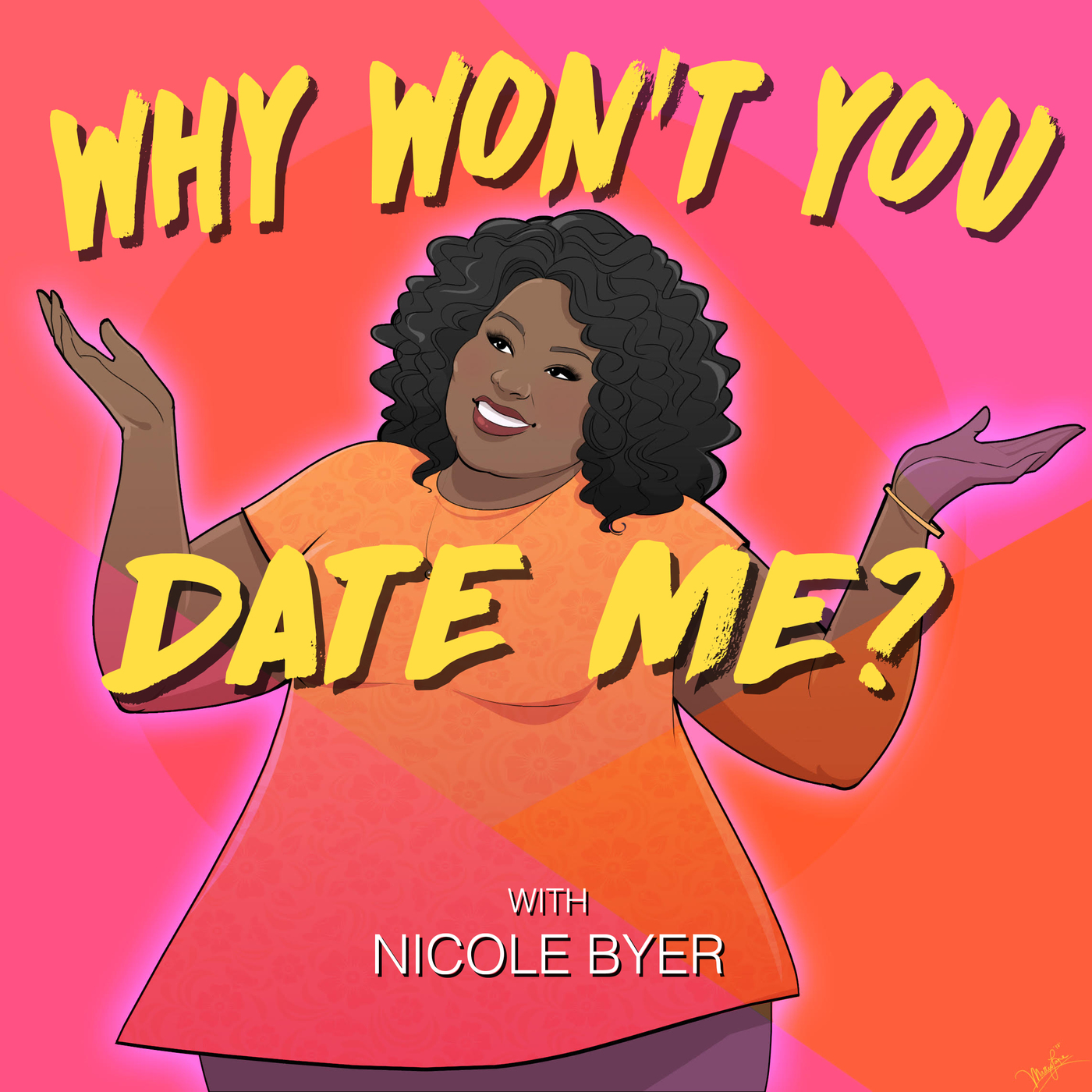 why don't you date me relationship podcast