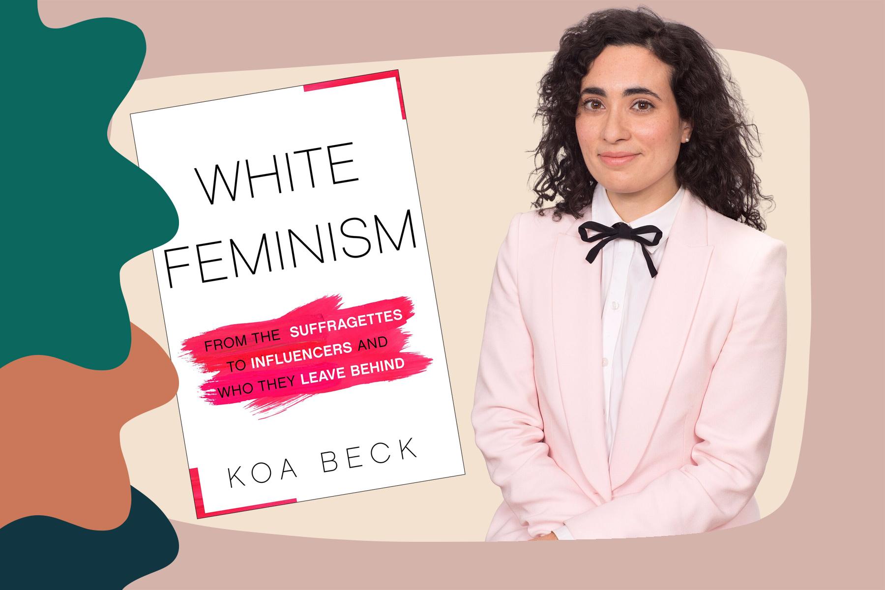 Koa Beck White Feminism