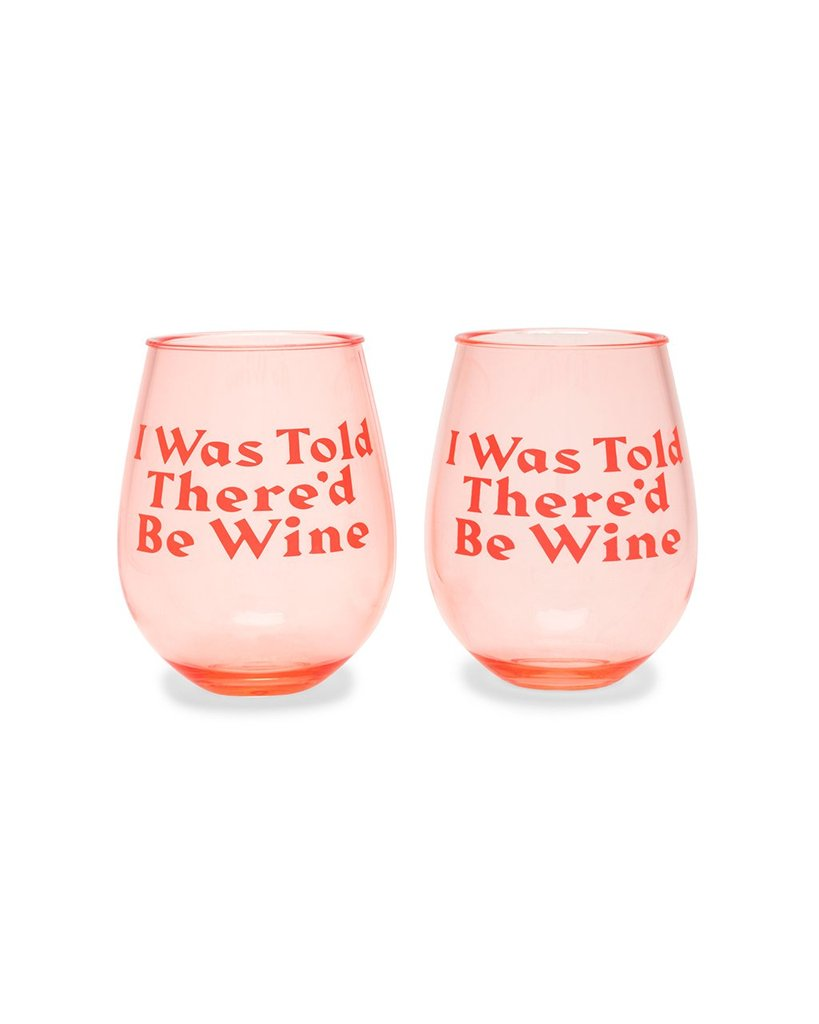 """""""I Was Told There'd Be Wine"""" Wine Glasses"""