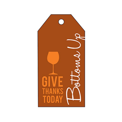 Holiday Gift Tag - Thanksgiving Bottoms Up