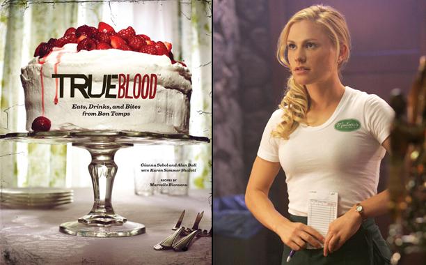 True Blood, Eats, Drinks, & Bites by Gianna Sobol