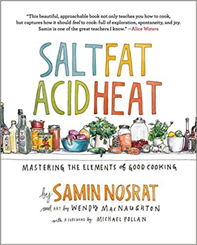 Salt Fat Acid Heat by Samin Nosrat