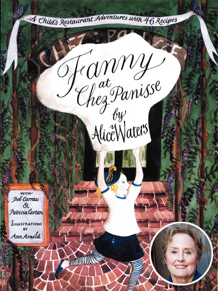 Alice Waters Fanny at Chez Panisse