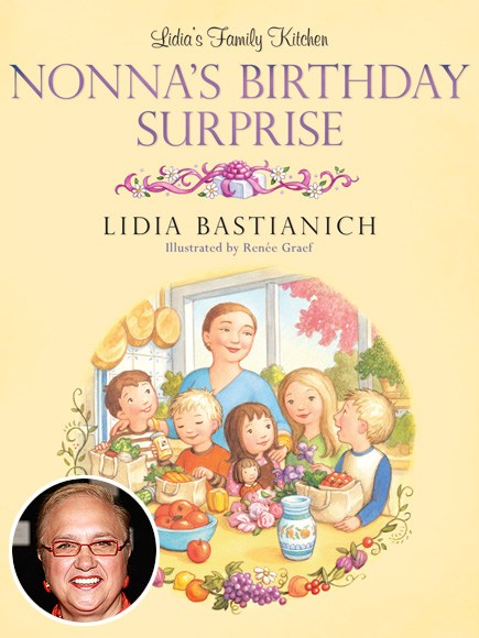 Lidia Bastianich Nonna's Birthday Surprise