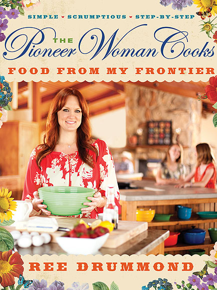 4. The Pioneer Woman Cooks: Food From My Frontier