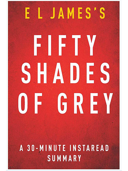 A 30-MINUTE SUMMARY OF FIFTY SHADES