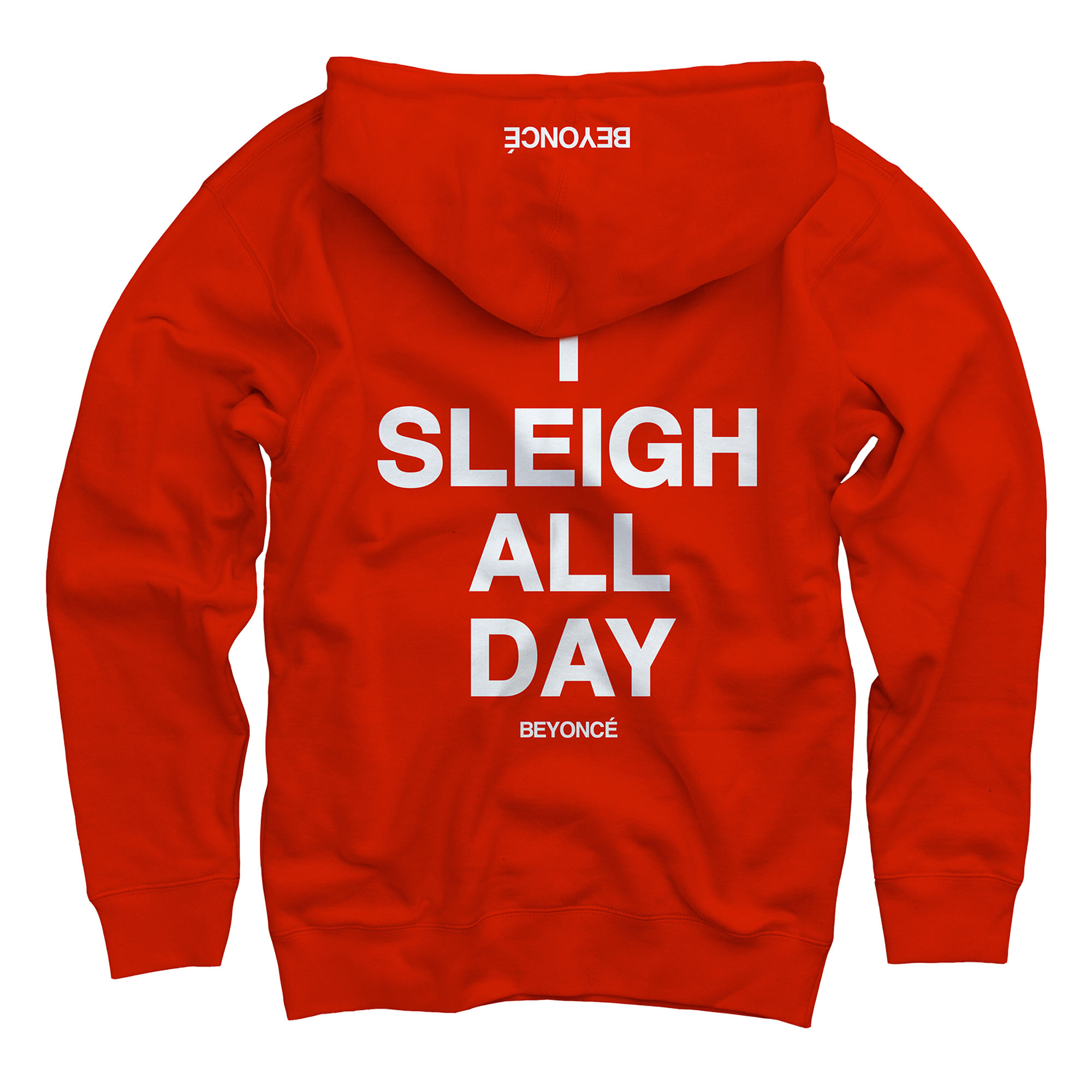 Beyonce Shop Christmas- http://shop.beyonce.com/products/59232-i-sleigh-red-pullover-sweatshirt