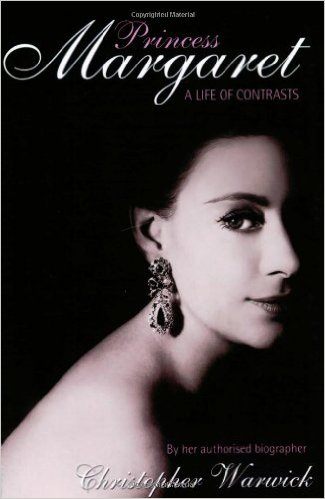 CHRISTOPHER WARWICK, PRINCESS MARGARET: A LIFE OF CONTRASTS