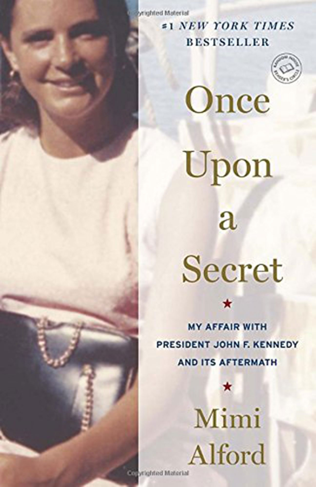 Once Upon A Secret: My Affair with President John F. Kennedy and Its Aftermath by Mimi Alford
