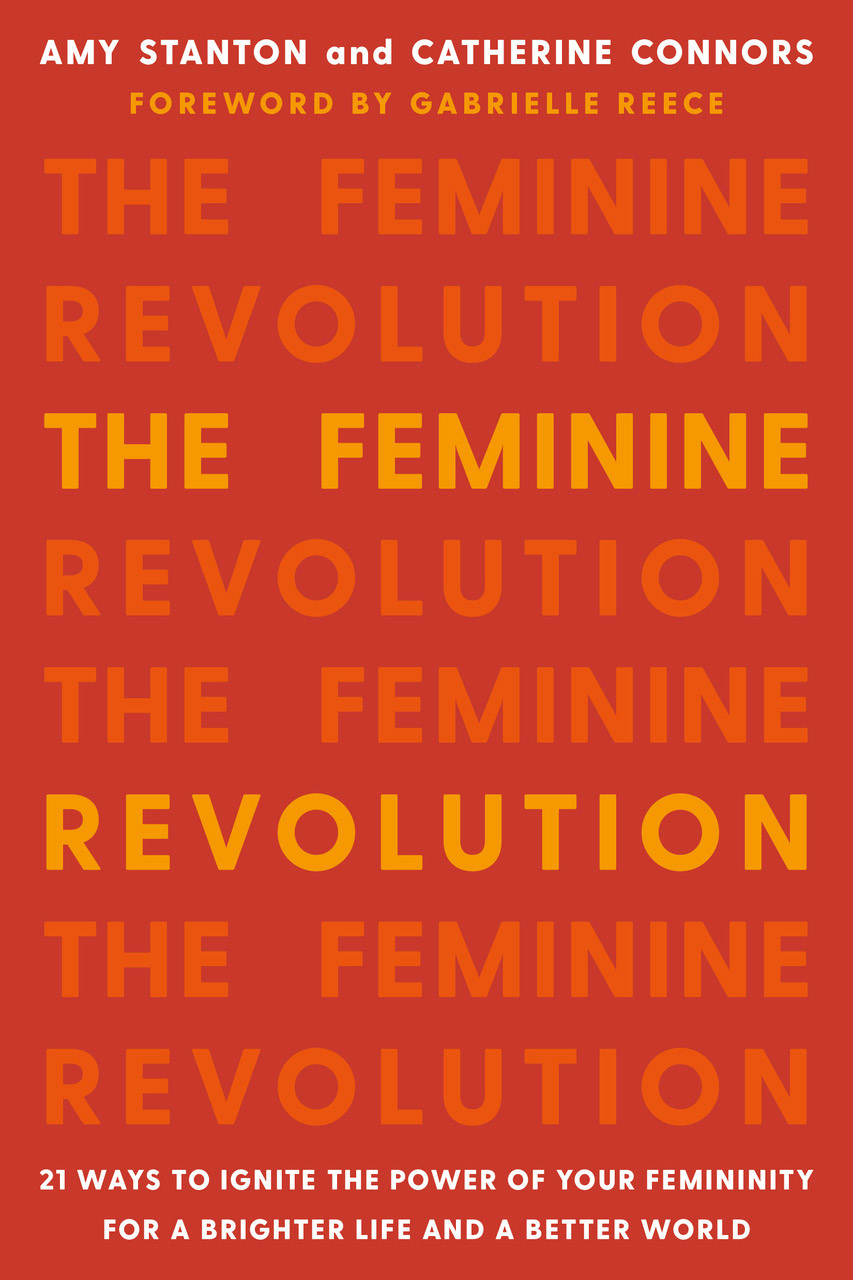 Catherine Connors and Amy StantonThe Feminine Revolution