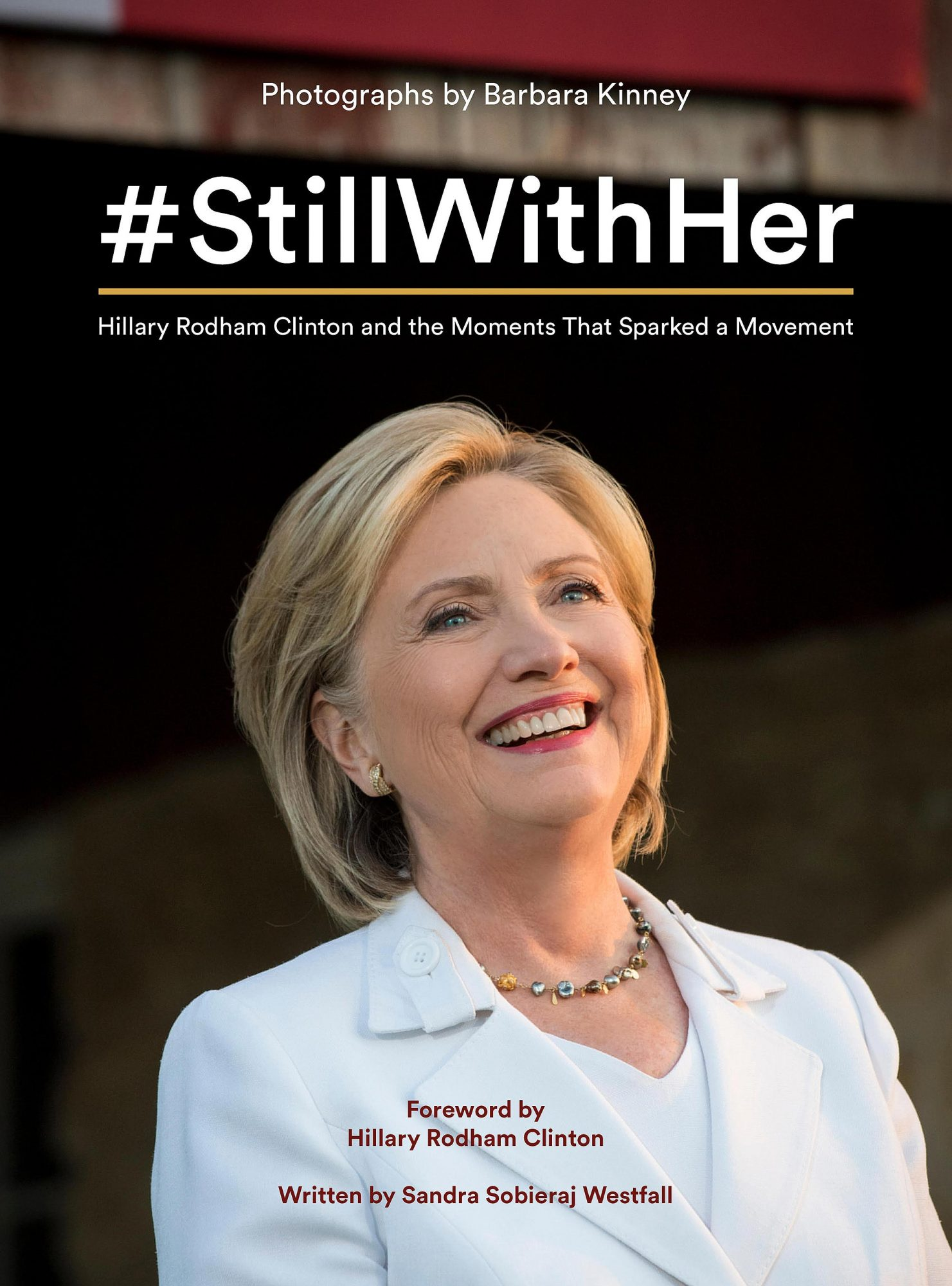 Hilary Clinton Still With Her