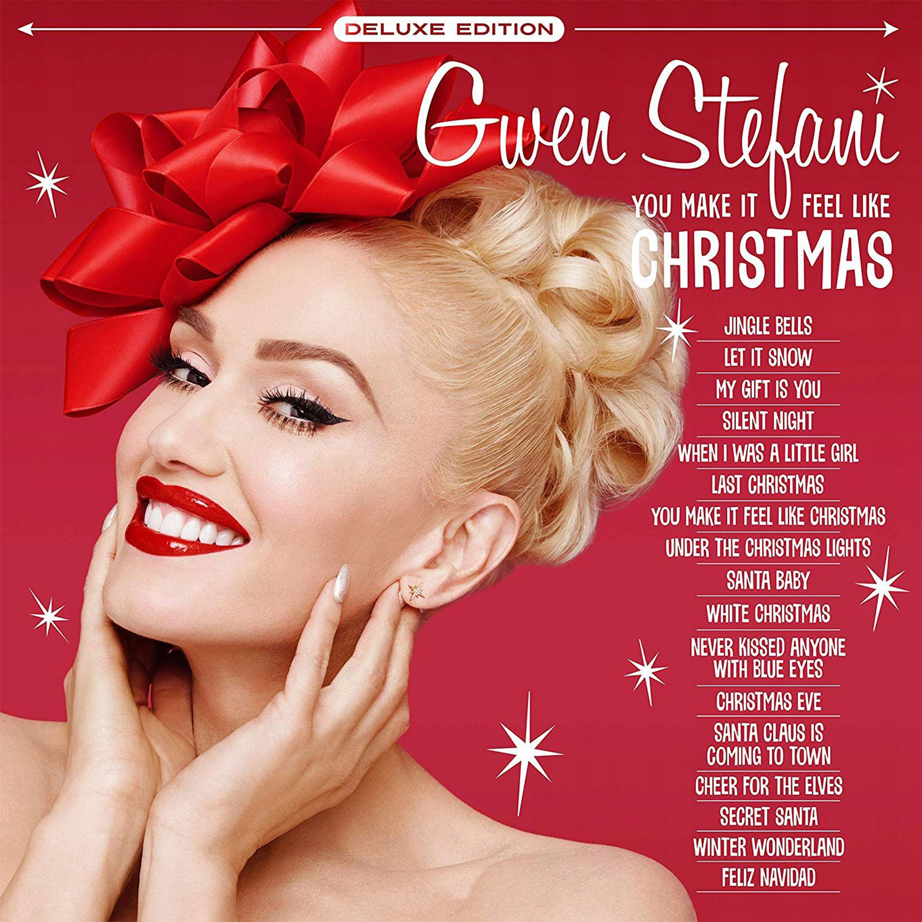 Gwen Stefani You Make It Feel Like Christmas (Deluxe Edition)CR: Interscope